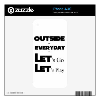 Outside - Everyday - Let's Go - Let's Play iPhone 4S Decal