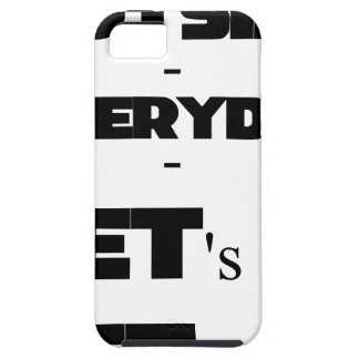 Outside - Everyday - Let's Go - Let's Play iPhone SE/5/5s Case