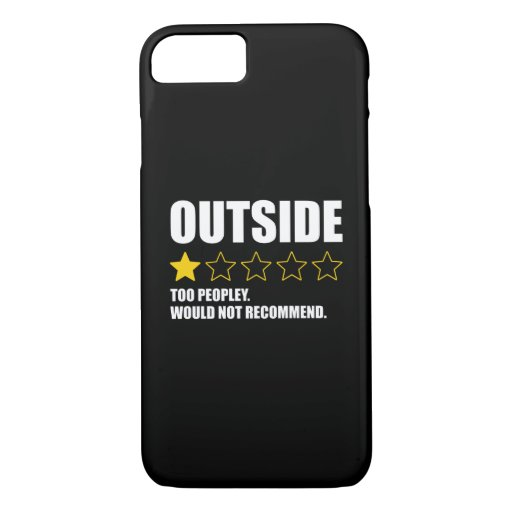 Outside - Too Peopley. Would Not Recommend iPhone 8/7 Case