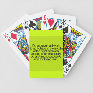 OUTSIDE WALKING LOOKING STUFF MIDDLE NIGHT QUOTES BICYCLE PLAYING CARDS