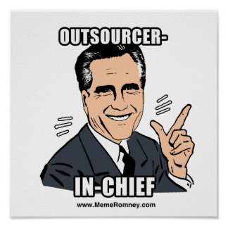 OUTSOURCER-IN-CHIEF POSTER