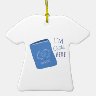 Outta Here Double-Sided T-Shirt Ceramic Christmas Ornament