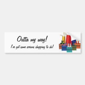 ¡Outta mi manera! Pegatina para el parachoques Etiqueta De Parachoque