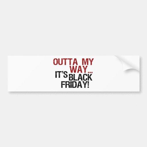 outta mi negro viernes de la manera pegatina para auto
