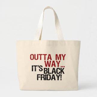 outta my way black friday tote bags