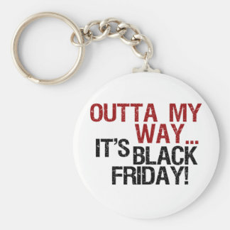 outta my way black friday keychain