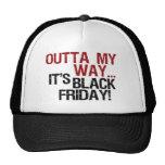 outta my way black friday trucker hat