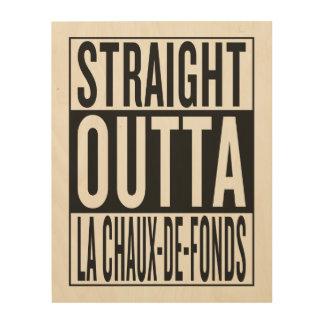 outta recto La Chaux-de-Fonds Impresión En Madera
