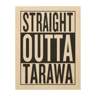 outta recto Tarawa Impresiones En Madera