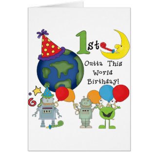 Outta This World 1st Birthday Tshirts and Gifts Card