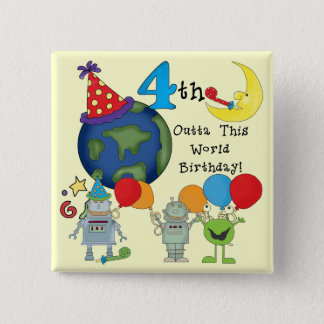 Outta This World 4th Birthday Tshirts and Gifts Button