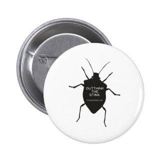Outthink el hedor (el insecto) pin redondo de 2 pulgadas