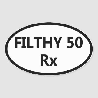 Oval Bumper Sticker - Filthy Fifty
