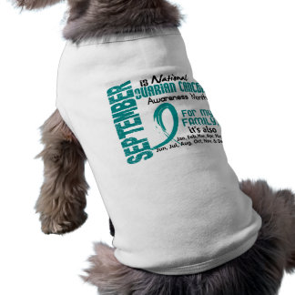 Ovarian Cancer Awareness Month For My Family Dog T Shirt