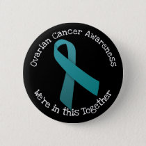 Ovarian Cancer Awareness Pinback Button