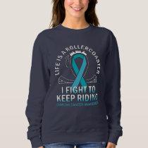 Ovarian cancer awareness teal ribbon sweatshirt