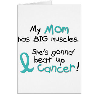 Ovarian Cancer BIG MUSCLES 1 2 Mom Greeting Card