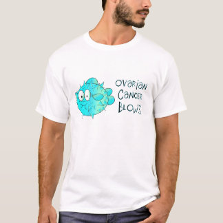 Ovarian Cancer Blows T-Shirt
