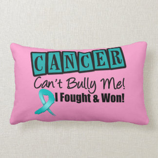Ovarian Cancer Can't Bully Me...I Fought I Won Throw Pillow