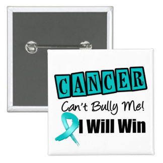 Ovarian Cancer Cant Bully Me I Will Win 2 Inch Square Button