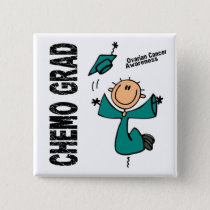 Ovarian Cancer CHEMO GRAD 1 Pinback Button