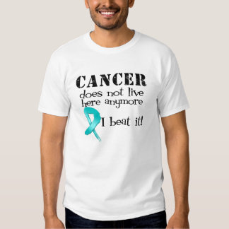 Ovarian Cancer Does Not Live Here Anymore T Shirt