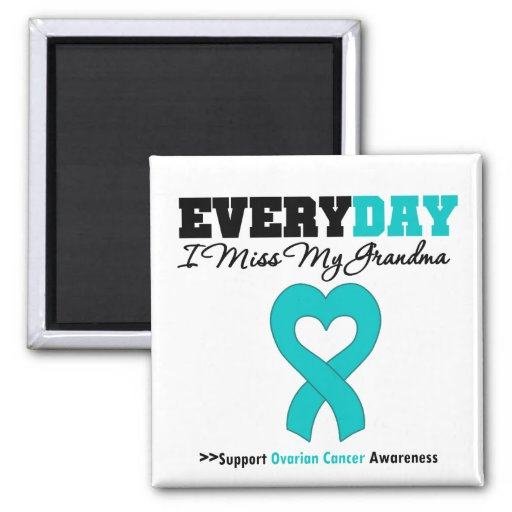 Ovarian Cancer Every Day I Miss My Grandma 2 Inch Square Magnet