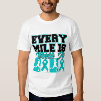 Ovarian Cancer Every Mile is Worth It T-shirts