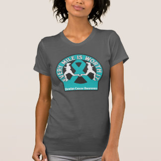 Ovarian Cancer Every Mile Is Worth It Shirt