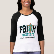Ovarian Cancer Faith Matters Cross 1 T-Shirt