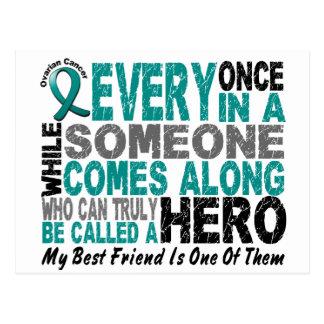 Ovarian Cancer Hero Comes Along BEST FRIEND Postcard