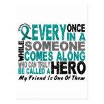 Ovarian Cancer Hero Comes Along FRIEND Postcard