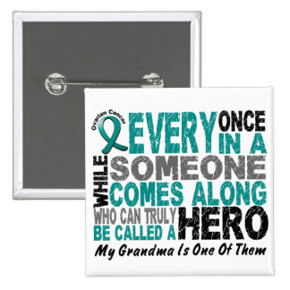 Ovarian Cancer Hero Comes Along GRANDMA Pinback Button