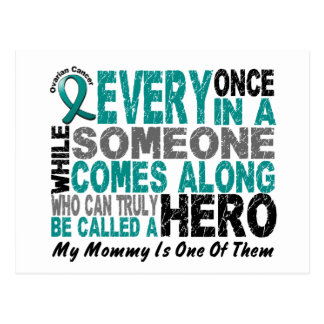 Ovarian Cancer Hero Comes Along MOMMY Postcard