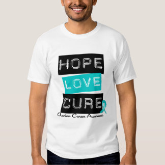 Ovarian Cancer Hope Love Cure T Shirts