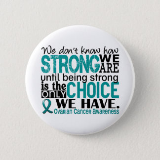 Ovarian Cancer How Strong We Are Button