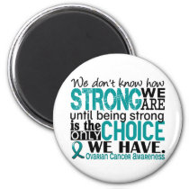 Ovarian Cancer How Strong We Are Magnet
