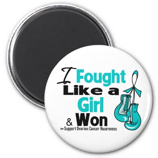 Ovarian Cancer I Fought Like a Girl and Won 2 Inch Round Magnet