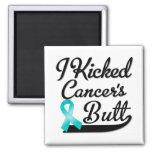 Ovarian Cancer I Kicked Butt Refrigerator Magnet