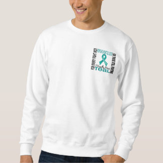 Ovarian Cancer I Proudly Wear Teal 2 Sweatshirt