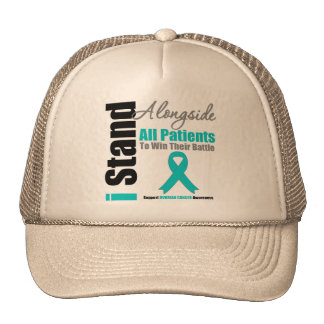 Ovarian Cancer I Stand Alongside All Patients Trucker Hat