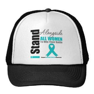 Ovarian Cancer I Stand Alongside All Women Trucker Hat