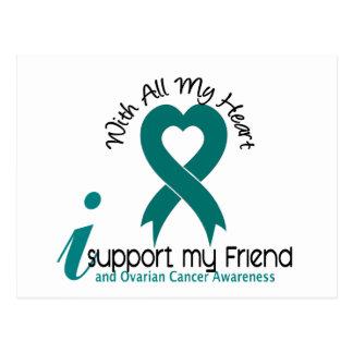 Ovarian Cancer I Support My Friend Postcard