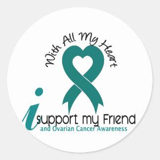 Ovarian Cancer I Support My Friend Round Sticker