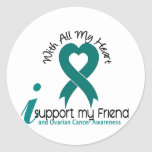 Ovarian Cancer I Support My Friend Classic Round Sticker