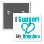 Ovarian Cancer I Support My Grandma Pins