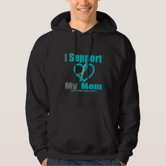 Ovarian Cancer I Support My Mom Hoodie