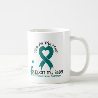 Ovarian Cancer I Support My Sister Coffee Mug