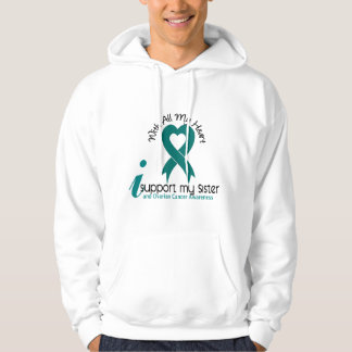 Ovarian Cancer I Support My Sister Hoodie
