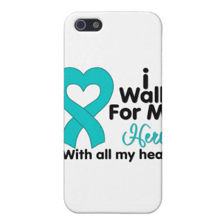 Ovarian Cancer I Walk For My Hero Case For iPhone 5